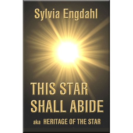 This Star Shall Abide: aka Heritage of the Star -