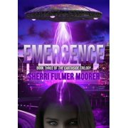Emergence, Book Three of The Earthside Trilogy - eBook