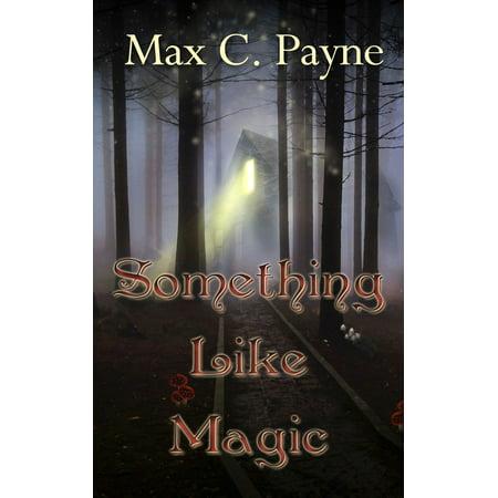Something Like Magic - eBook (Something Magic)