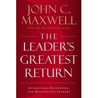 The Leader's Greatest Return (Hardcover)