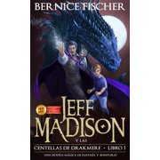 Jeff Madison y las Centellas de Drakmere (Libro nº 1) - eBook