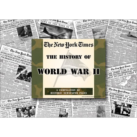 - Ny Times WWII Compilation Special Reprint Edition 67 Pgs - Articles & Photos