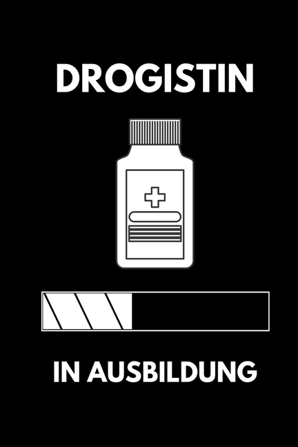 Drogistin in Ausbildung : A5 Notizbuch LINIERT Geschenk ...