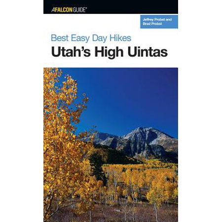 Best Easy Day Hikes Utah's High Uintas - (Best Huffy Easy Day Hikes Austins)
