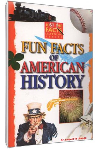 Fun Facts of American History by GOLDHIL ENTERTAINMENT