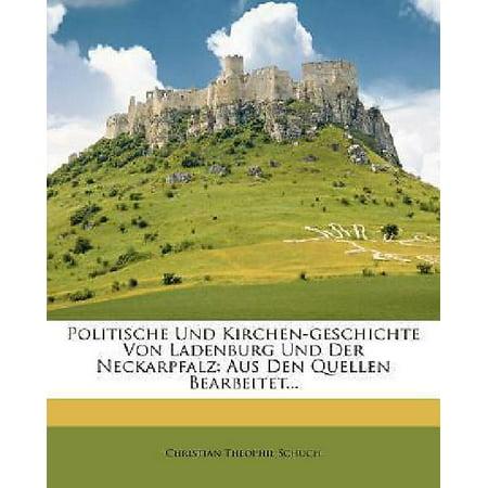 Politische Und Kirchen Geschichte Von Ladenburg Und Der Neckarpfalz