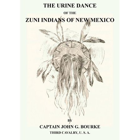 The Urine Dance Of The Zuni Indians Of New Mexico - eBook Zuni Indian Coral