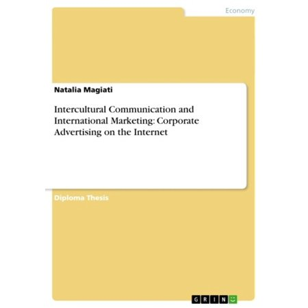 Intercultural Communication and International Marketing: Corporate Advertising on the Internet -