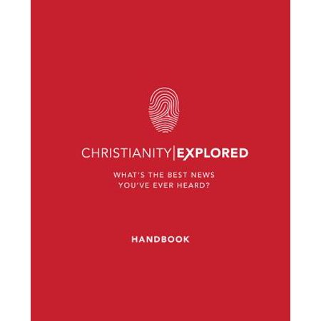 Christianity Explored - Handbook : What's the Best News You've Ever