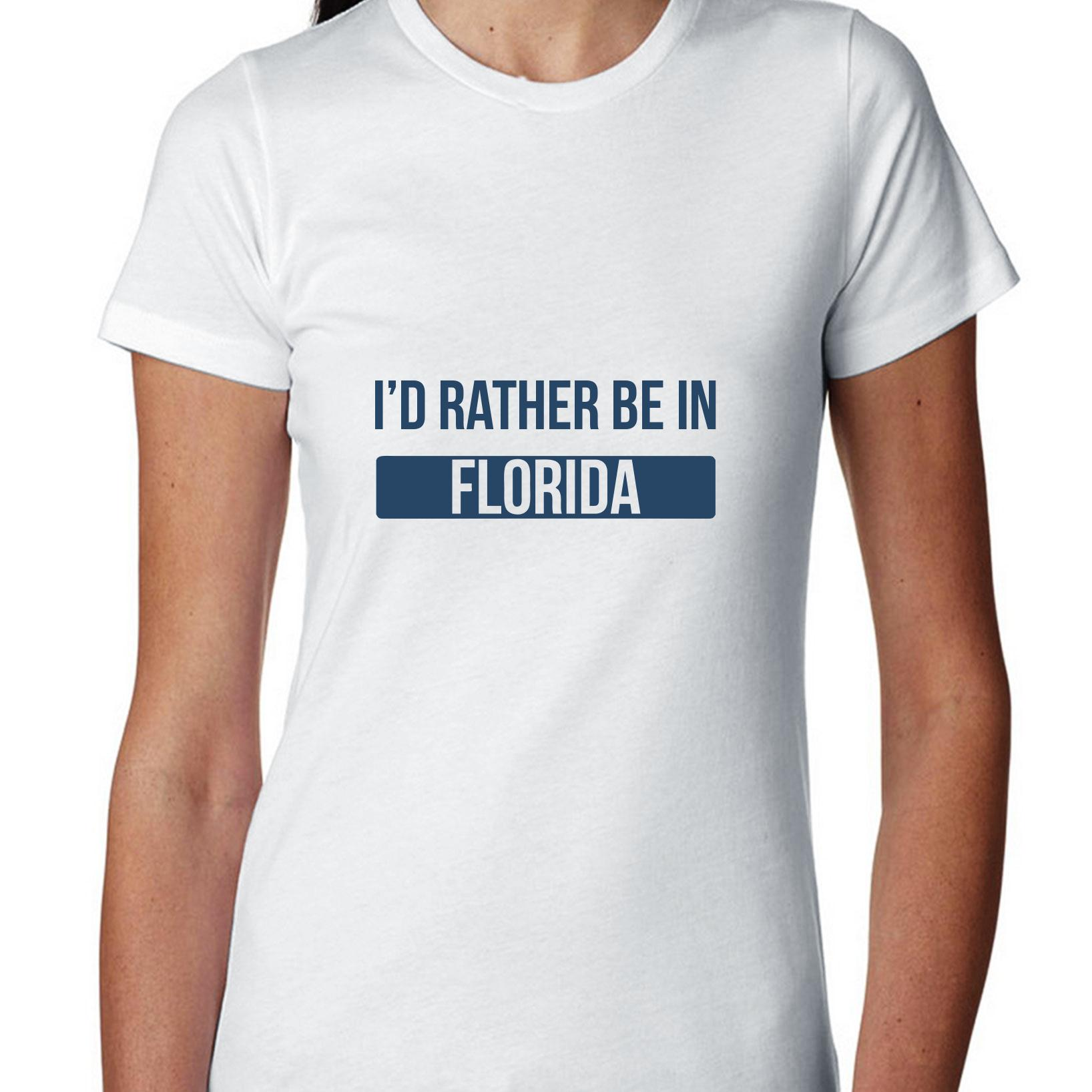 I'd Rather Be In Florida State Pride Women's Cotton T-Shirt