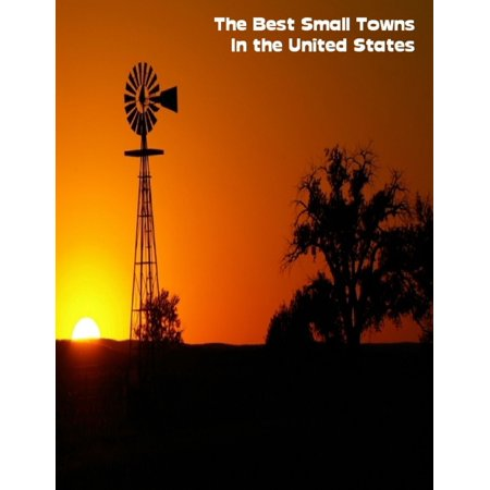 The Best Small Towns In the United States - eBook (Best Jointer For Small Shop)