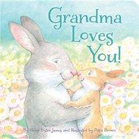 Grandma Loves You! (Board Book)