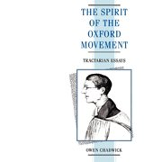 Spirit of the Oxford Movement : Tractarian Essays (Paperback)