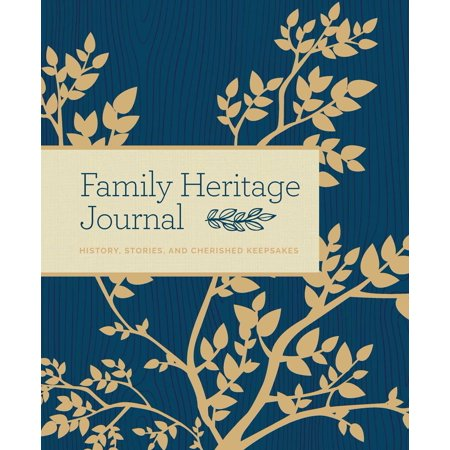Family Heritage Journal : History, Stories, and Cherished Keepsakes - Godmother Family Journal