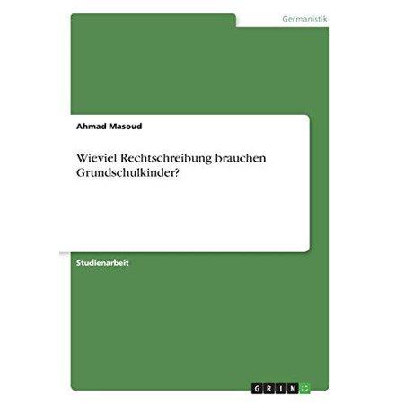 Wieviel Rechtschreibung Brauchen Grundschulkinder? - image 1 of 1