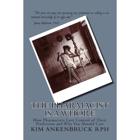 The Pharmacist Is a Whore (Paperback) - Saloon Whore