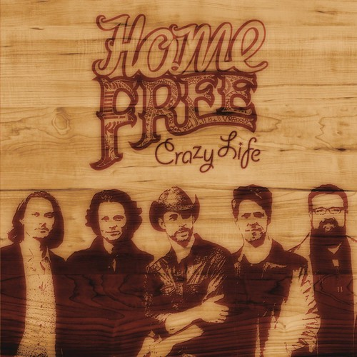Home Free - Crazy Life (CD)