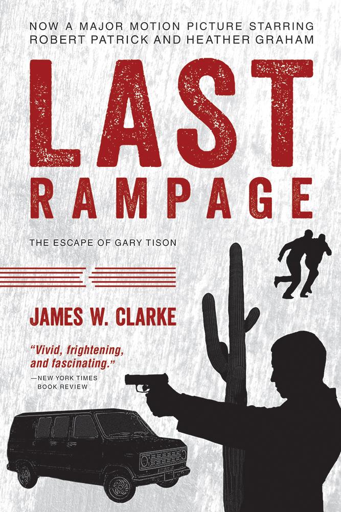 Last Rampage The Escape Of Gary Tison Walmart Com