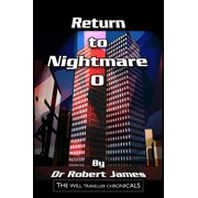 Return to Nightmare O: The Will Traveller Chronicals - eBook