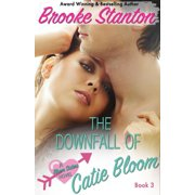 The Downfall of Catie Bloom - eBook