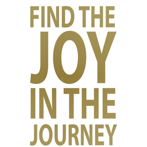 The Decal Guru Joy in the Journey Wall Decal