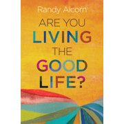 Are You Living the Good Life? (Paperback)