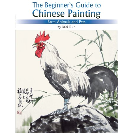 Farm Animals and Pets : The Beginner's Guide to Chinese Painting
