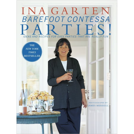 Barefoot Contessa Parties! : Ideas and Recipes for Easy Parties That Are Really Fun (Good Ideas For A Halloween Party Food)