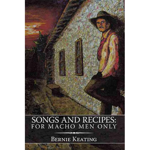 Songs and Recipes : For Macho Men Only