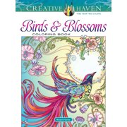 Adult Coloring: Creative Haven Birds and Blossoms Coloring Book (Paperback)