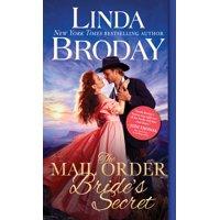 Outlaw Mail Order Brides: The Mail Order Bride's Secret (Paperback)