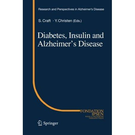 Diabetes  Insulin And Alzheimers Disease