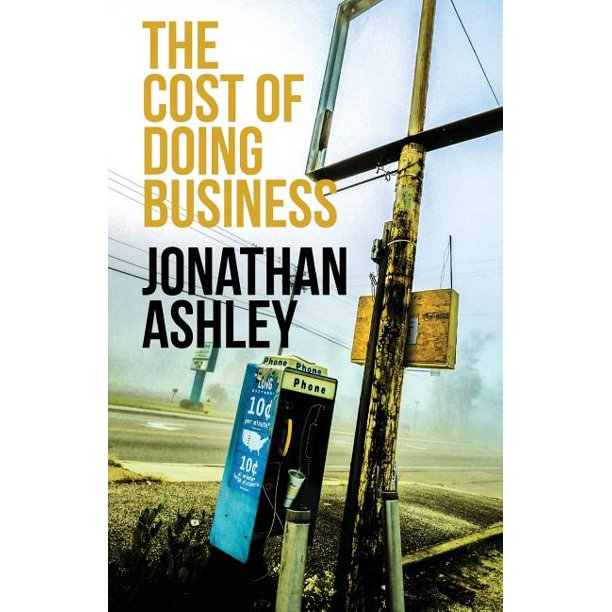 The Cost of Doing Business (Paperback)