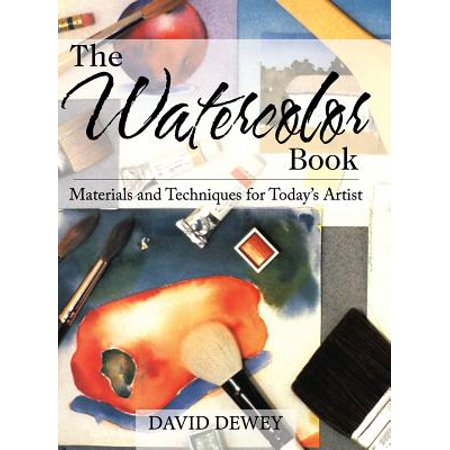 The Watercolor Book : Materials and Techniques for Today's