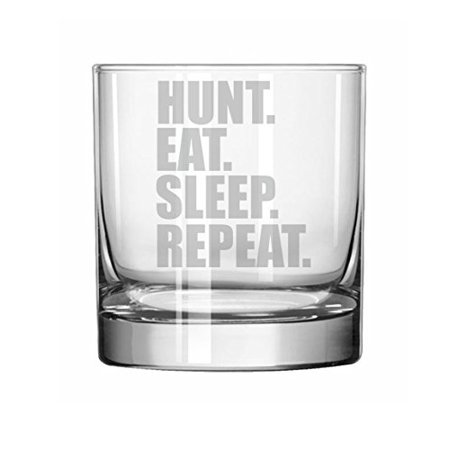11 oz Rocks Whiskey Highball Glass Hunting Hunt Eat Sleep (Hunts Glass)