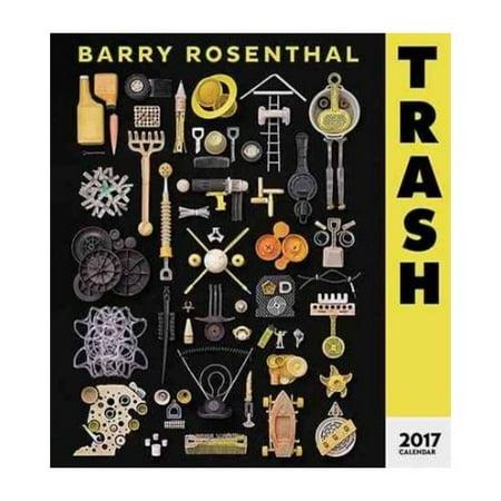 Barry Rosenthal - Trash 2017 Calendar