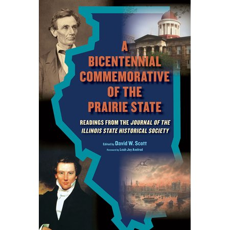 - A Bicentennial Commemorative of the Prairie State : Readings from the
