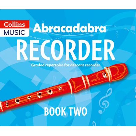 Abracadabra Recorder Book 2 (Pupil's Book) : 23 Graded Songs and Tunes - Halloween Theme Song On Recorder