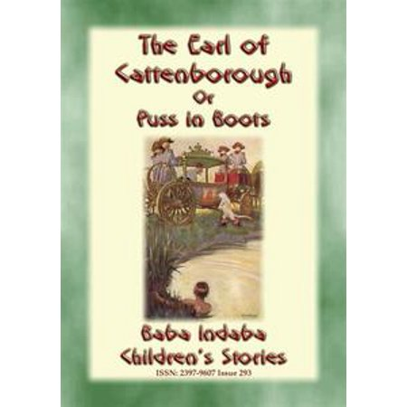 THE EARL OF CATTENBOROUGH or PUSS IN BOOTS - An English Children's Fairy Tale - eBook (Puss In Boots Costume Adult)