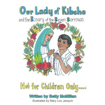 Our Lady of Kibeho and the Rosary of the Seven Sorrows -