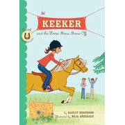 Keeker and the Horse Show Show-Off - eBook