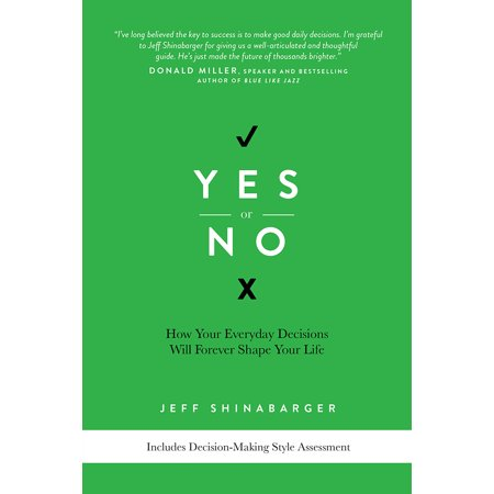 Yes Shape (Yes or No : How Your Everyday Decisions Will Forever Shape Your Life )