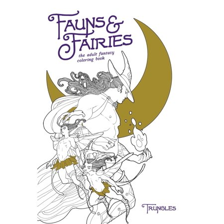 Fauns and Fairies: The Adult Fantasy Coloring Book (Paperback) - Adult Furries