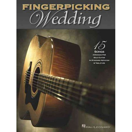 - Fingerpicking Wedding: 15 Songs Arranged for Solo Guitar in Standard Notation and Tab