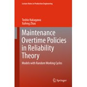 Maintenance Overtime Policies in Reliability Theory - eBook