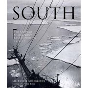 South : The Story of Shackleton's Last Expedition 1914-17