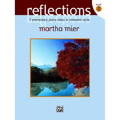 Reflections, Book 1: 7 Elementary Piano Solos in Romantic Style