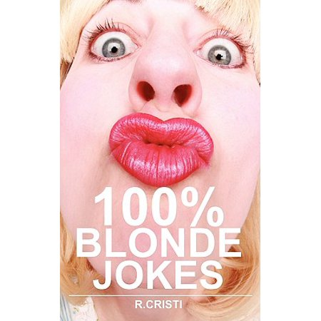 Blonde jokes for teens, views transsexual gang