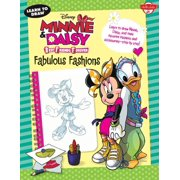 Learn to Draw Disney's Minnie & Daisy Best Friends Forever: Fabulous Fashions : Learn to Draw Minnie, Daisy, and Their Favorite Fashions and Accessories--Step by Step!