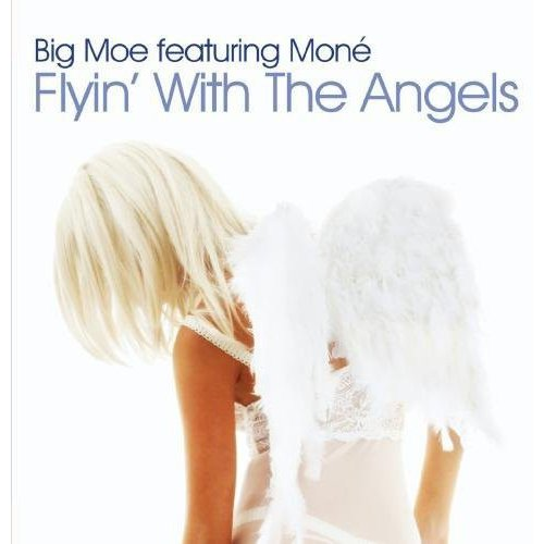 Big Moe - Flyin' with the Angels [CD]